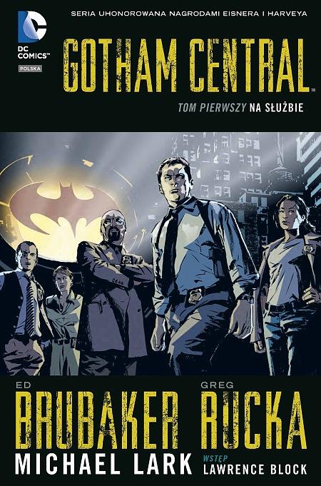 Gotham Central – Na co komu Batman?