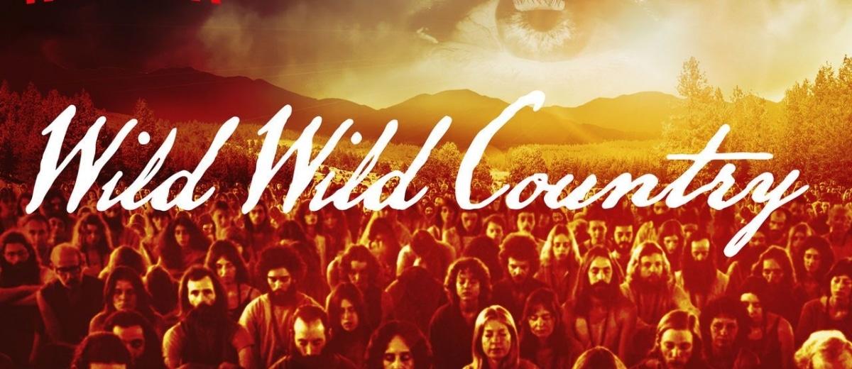 Wild Wild Country – dokument większy niż życie