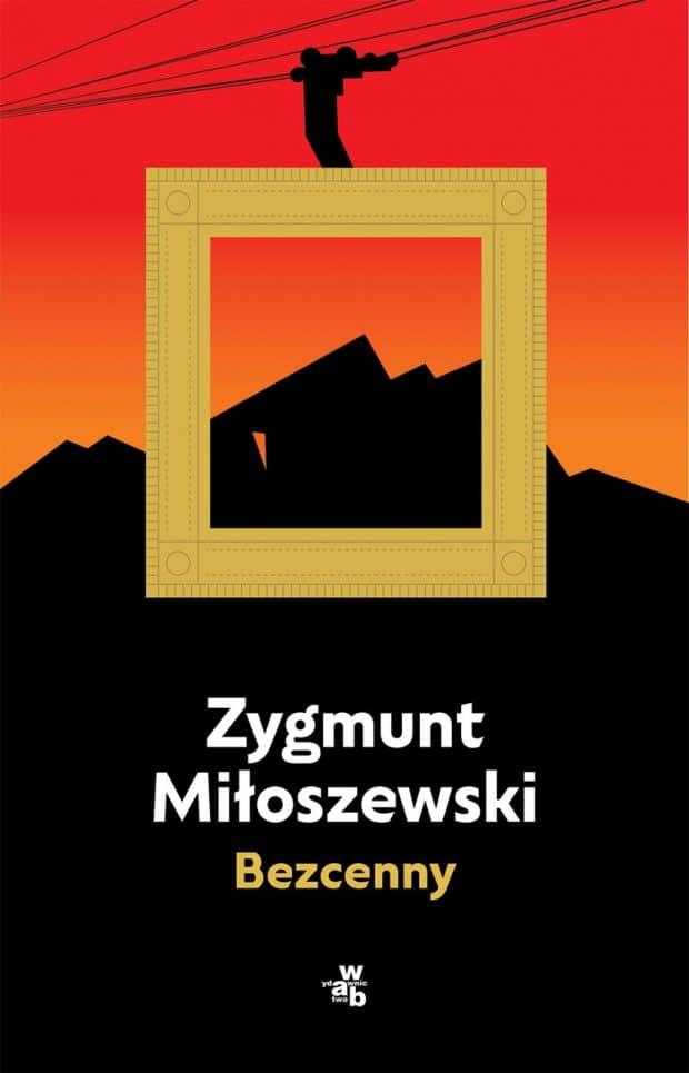 Bezcenny Zygmunt Miłoszewski